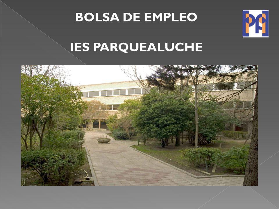 BOLSA DE EMPLEO IES PARQUEALUCHE