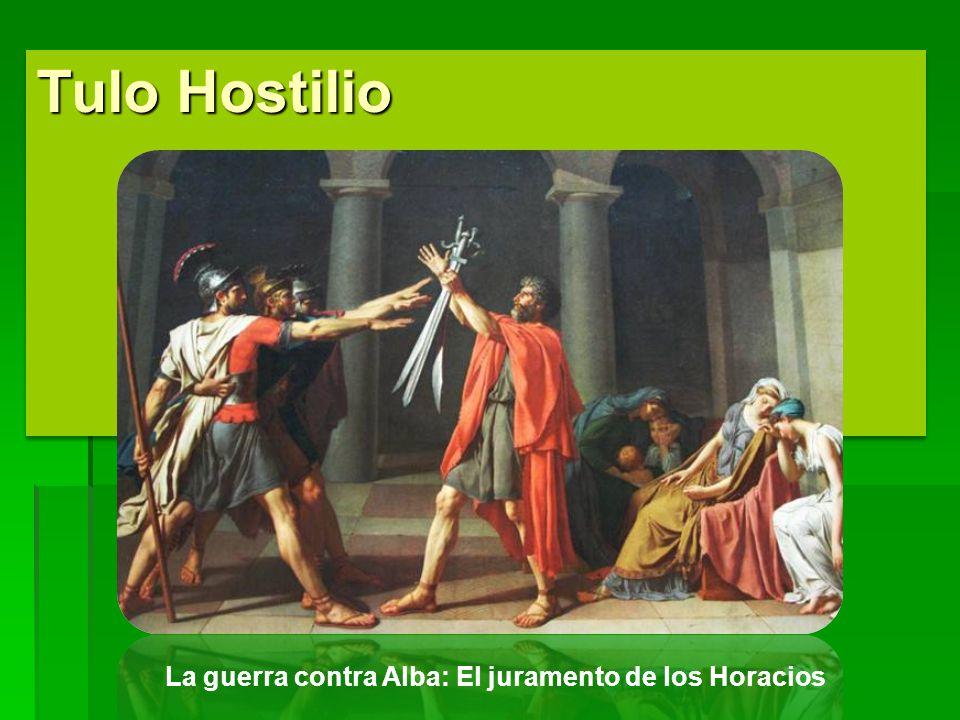 Tulo Hostilio La guerra contra Alba: El juramento de los Horacios