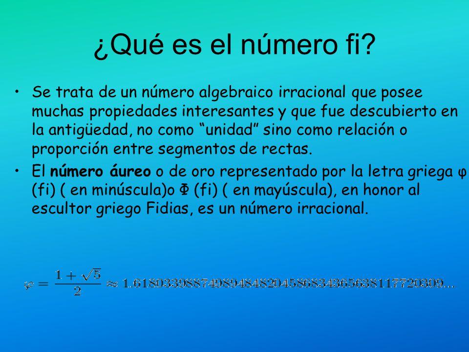 ¿Qué es el número fi? Se trata de un número algebraico irracional que posee muchas propiedades interesantes y que fue descubierto en la antigüedad, no