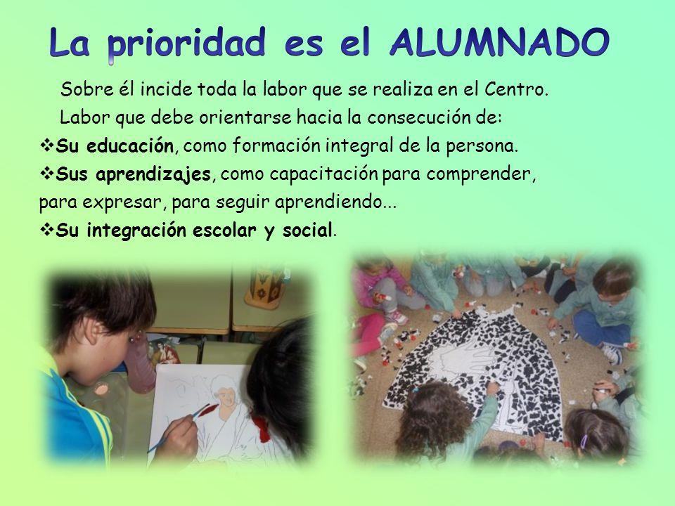 DOS OBJETIVOS GENERALES EDUCAR Educamos siempre y en todos los rincones: En el aula y en el patio. En los pasillos y en los servicios. En el comedor y
