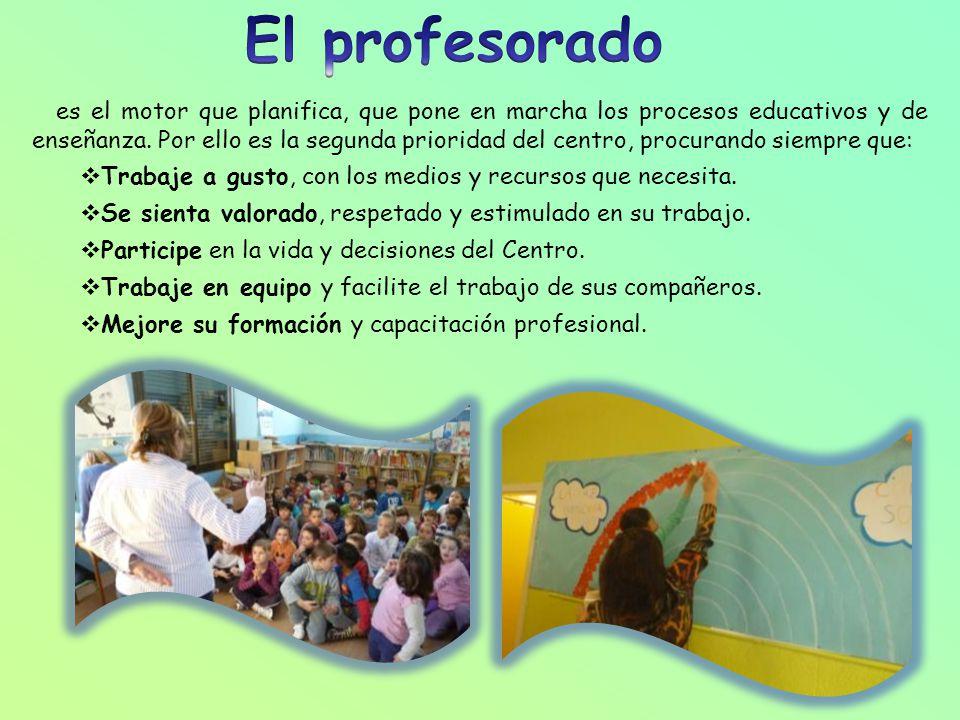 es el motor que planifica, que pone en marcha los procesos educativos y de enseñanza.