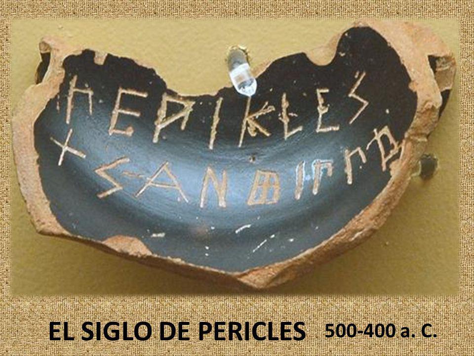 EL SIGLO DE PERICLES 500-400 a. C.