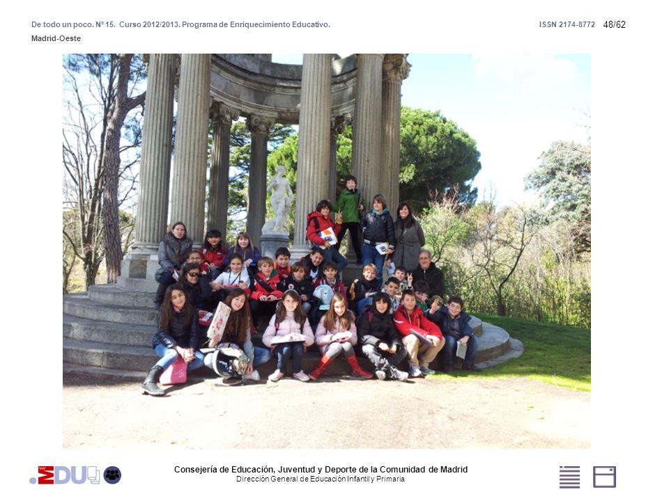 48/62 Consejería de Educación, Juventud y Deporte de la Comunidad de Madrid Dirección General de Educación Infantil y Primaria De todo un poco. Nº 15.