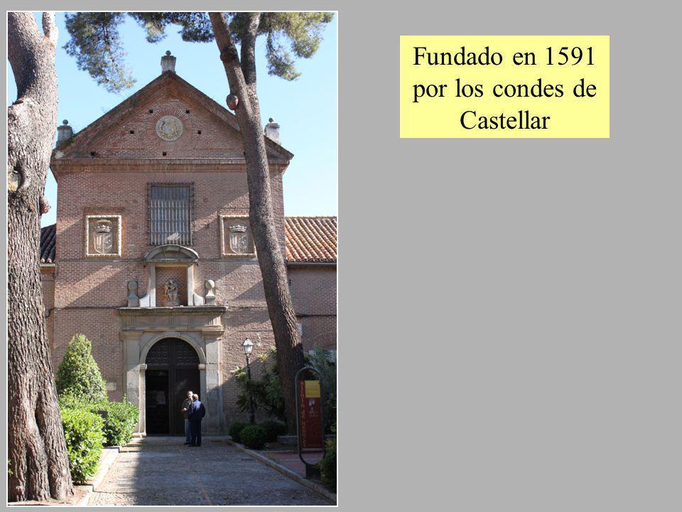 Fundado en 1591 por los condes de Castellar