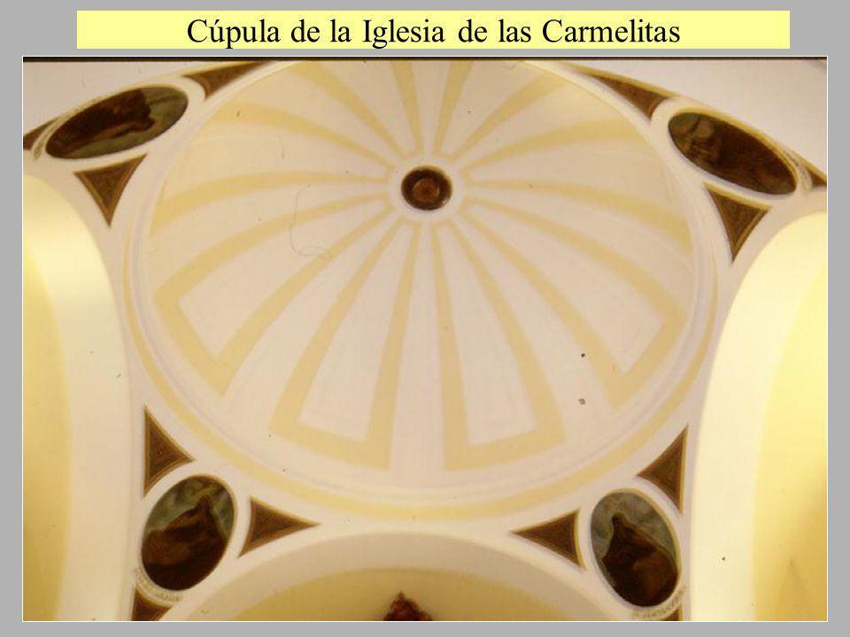 Cúpula de la Iglesia de las Carmelitas