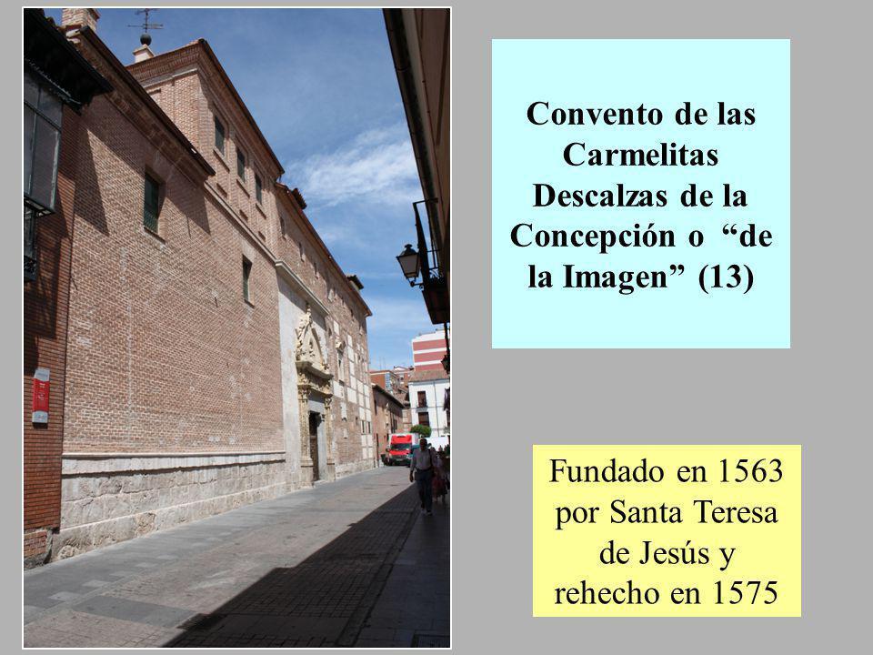 Convento de franciscanas de Santa Ursula ( 39) Fundado en 1564