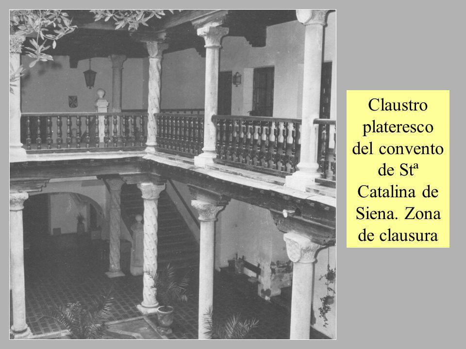 Claustro plateresco del convento de Stª Catalina de Siena. Zona de clausura