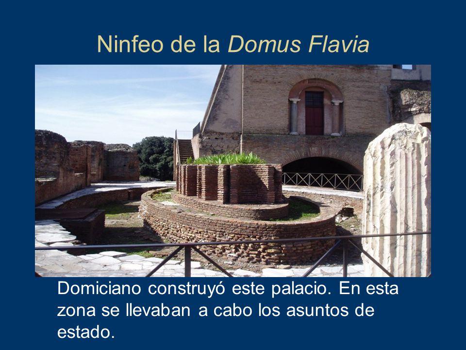 Ninfeo de la Domus Flavia Domiciano construyó este palacio. En esta zona se llevaban a cabo los asuntos de estado.
