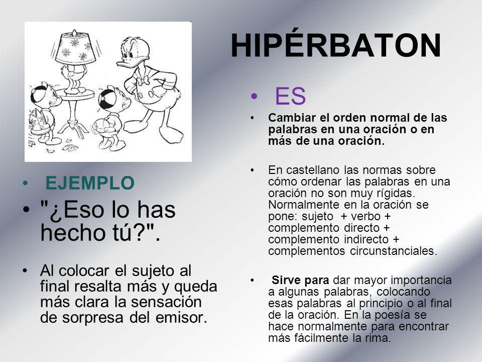 HIPÉRBATON EJEMPLO