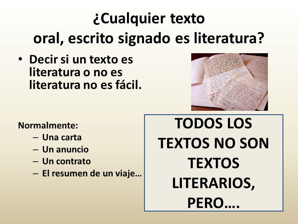 Decir si un texto es literatura o no es literatura no es fácil.