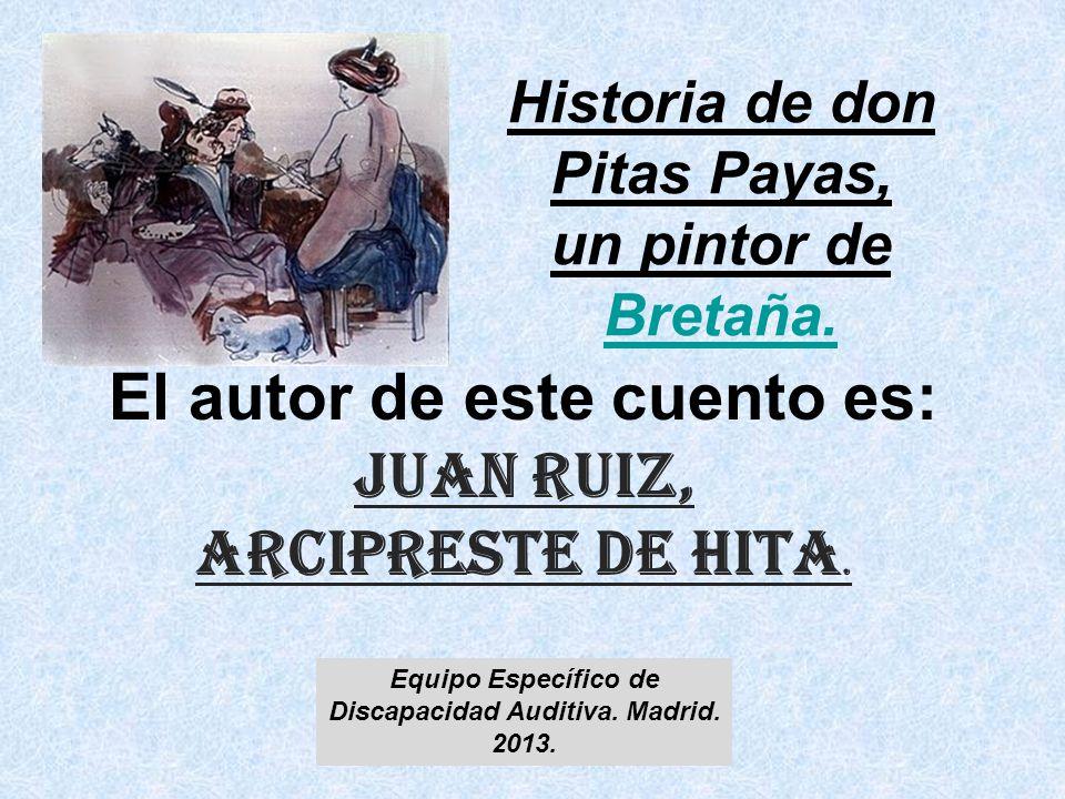 Historia de don Pitas Payas, un pintor de Bretaña.