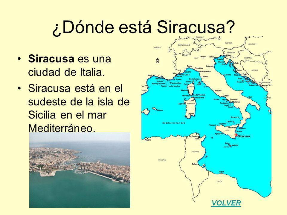 ¿Dónde está Siracusa? Siracusa es una ciudad de Italia. Siracusa está en el sudeste de la isla de Sicilia en el mar Mediterráneo. VOLVER
