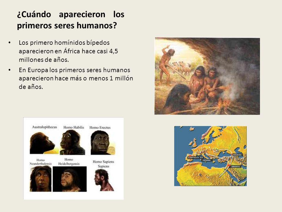 ¿Cuándo aparecieron los primeros seres humanos? Los primero homínidos bípedos aparecieron en África hace casi 4,5 millones de años. En Europa los prim