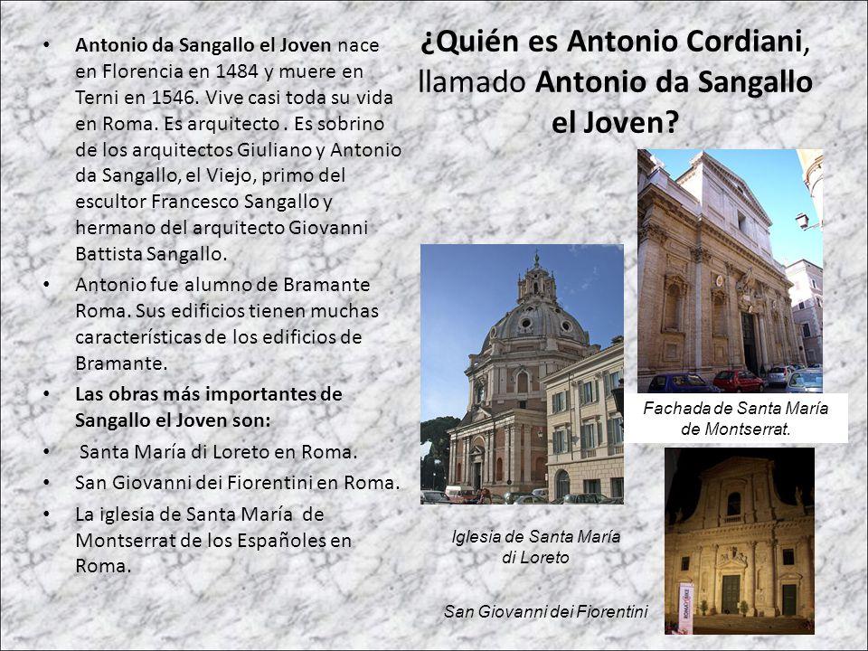 ¿Quién es Antonio Cordiani, llamado Antonio da Sangallo el Joven? Antonio da Sangallo el Joven nace en Florencia en 1484 y muere en Terni en 1546. Viv