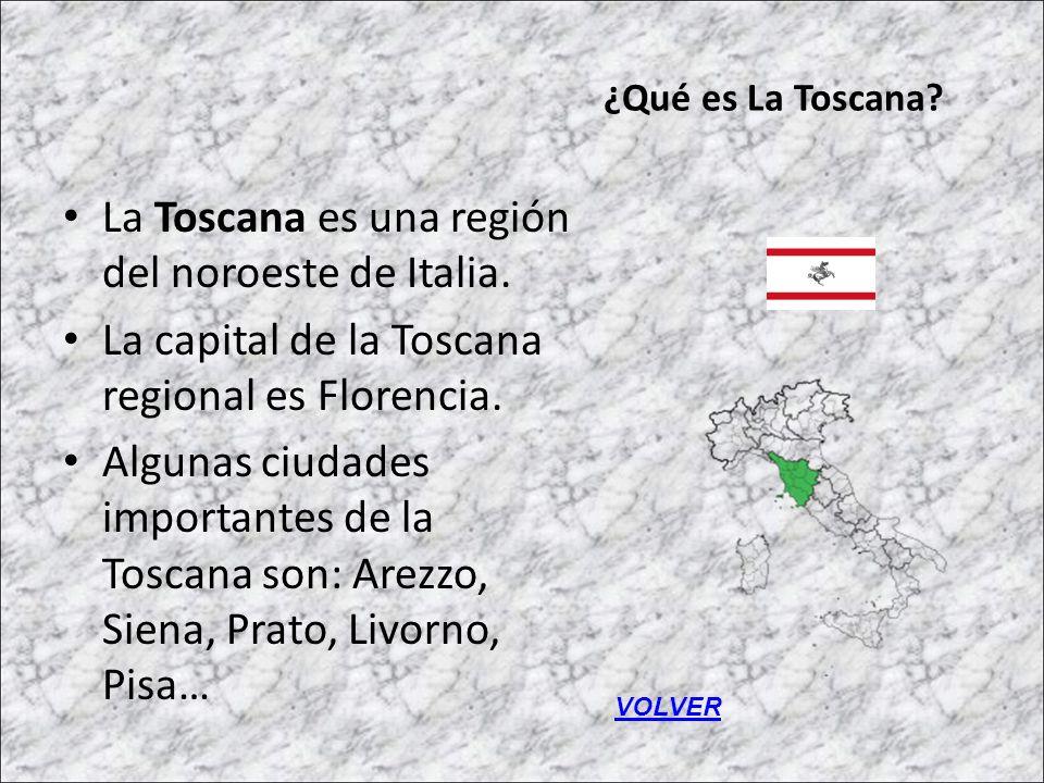 ¿Qué es La Toscana? La Toscana es una región del noroeste de Italia. La capital de la Toscana regional es Florencia. Algunas ciudades importantes de l