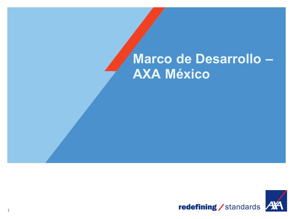 1 Encombrement maximum du logotype depuis le bord inférieur droit de la page (logo placé à 1/3X du bord; X = logotype) Marco de Desarrollo – AXA México