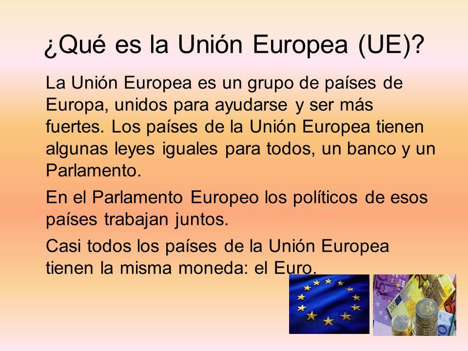 ¿Qué es la Unión Europea (UE)? La Unión Europea es un grupo de países de Europa, unidos para ayudarse y ser más fuertes. Los países de la Unión Europe