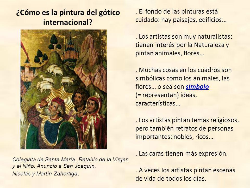 ¿Cómo es la pintura del gótico internacional.Las pinturas tienen muchos colores y muy vivos.