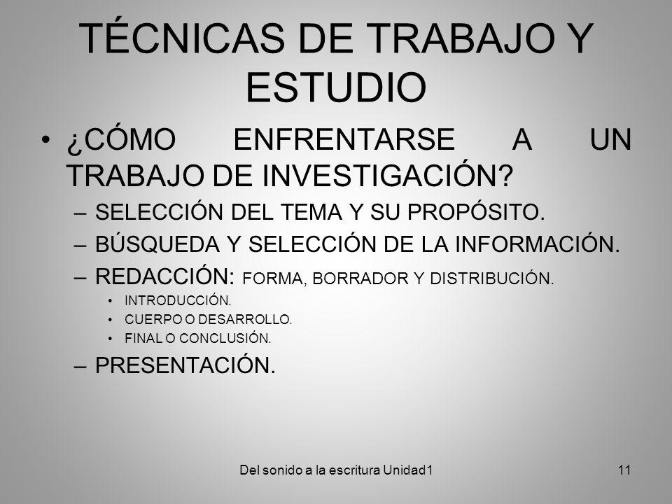 TÉCNICAS DE TRABAJO Y ESTUDIO ¿CÓMO ENFRENTARSE A UN TRABAJO DE INVESTIGACIÓN.