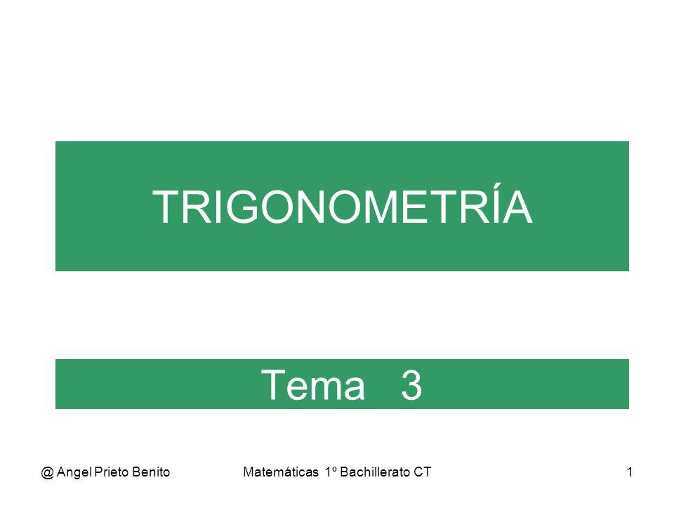 @ Angel Prieto BenitoMatemáticas 1º Bachillerato CT2 Tema 3.3 * 1º BCT CUADRANTES