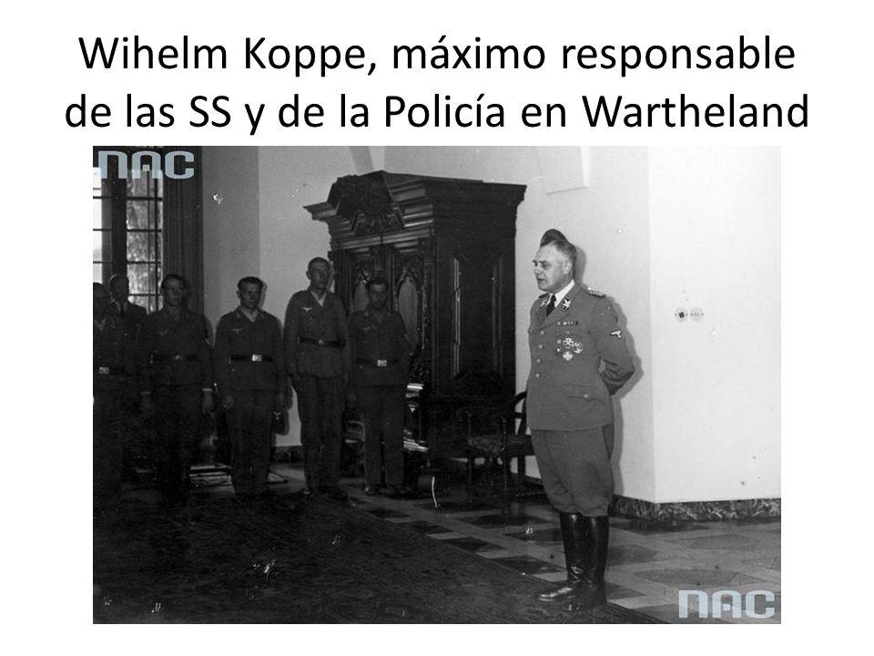 Wihelm Koppe, máximo responsable de las SS y de la Policía en Wartheland
