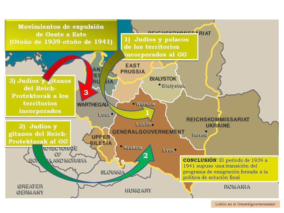 Movimientos de expulsión de Oeste a Este (Otoño de 1939-otoño de 1941) Movimientos de expulsión de Oeste a Este (Otoño de 1939-otoño de 1941) 3) Judío