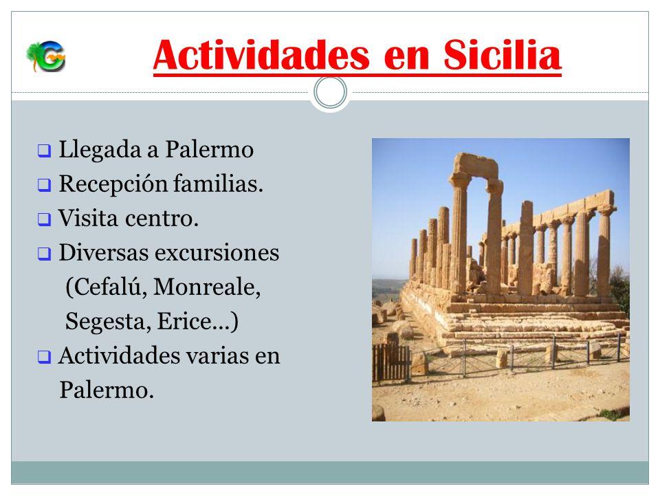 Actividades en Sicilia Llegada a Palermo Recepción familias.