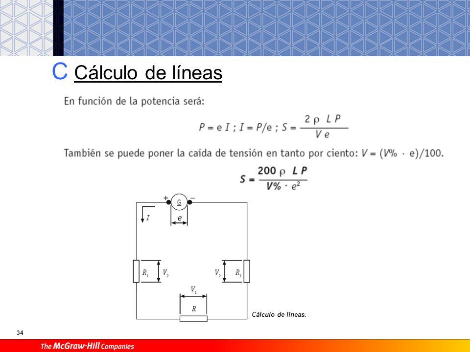 34 C Cálculo de líneas Cálculo de líneas.
