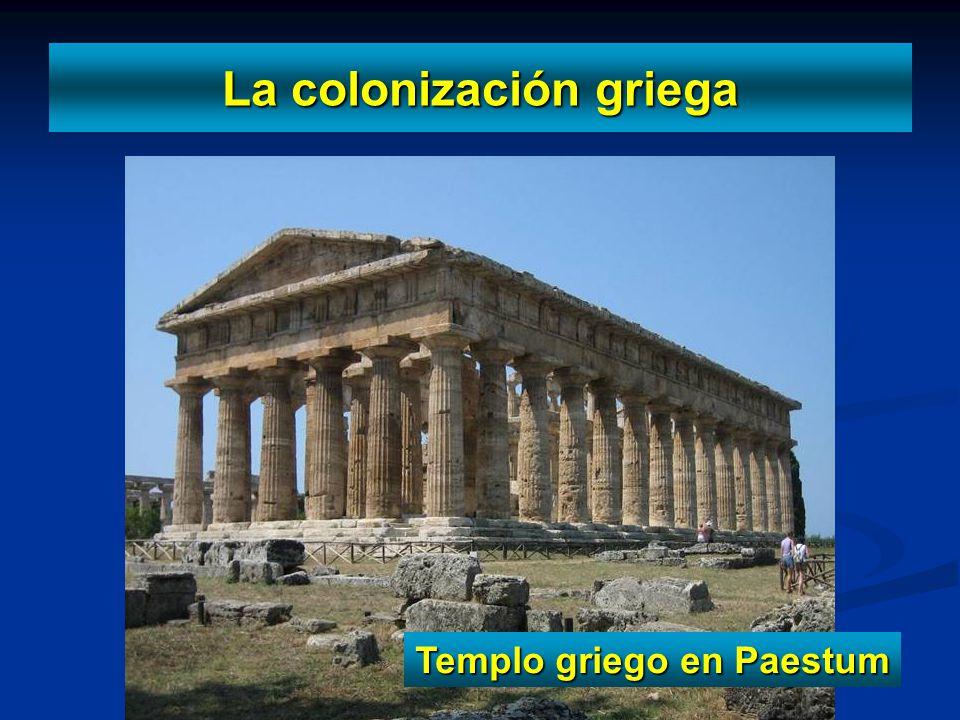 La colonización griega Templo griego en Paestum