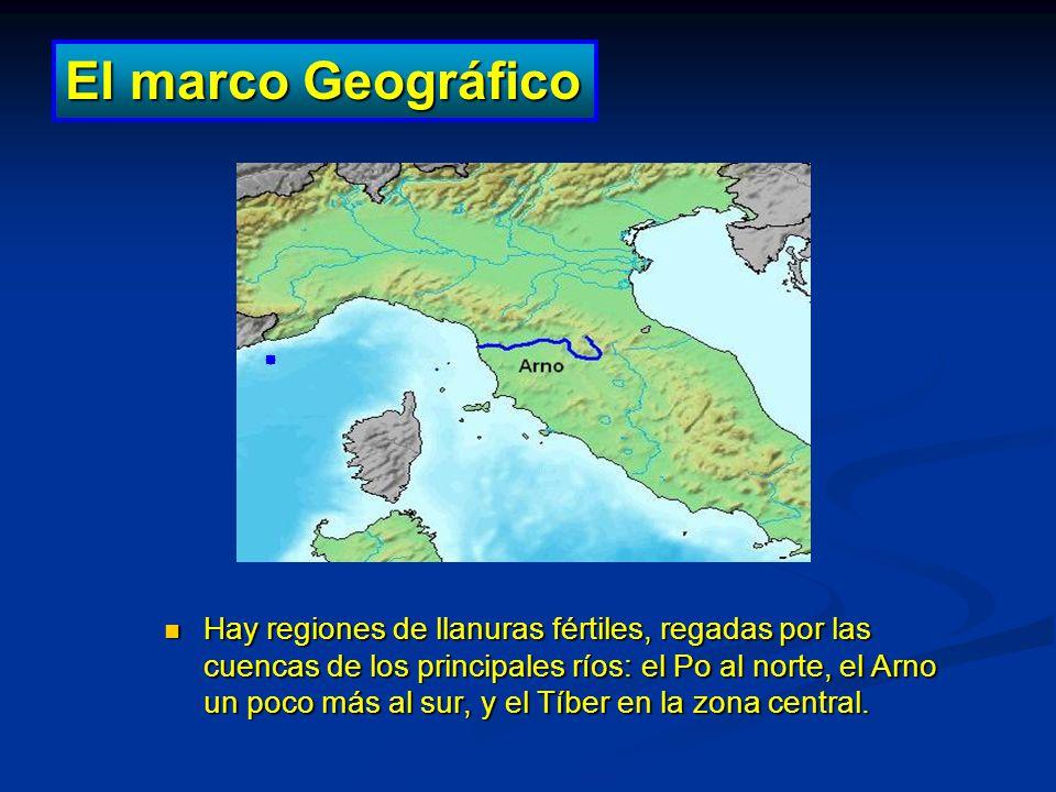 Hay regiones de llanuras fértiles, regadas por las cuencas de los principales ríos: el Po al norte, el Arno un poco más al sur, y el Tíber en la zona