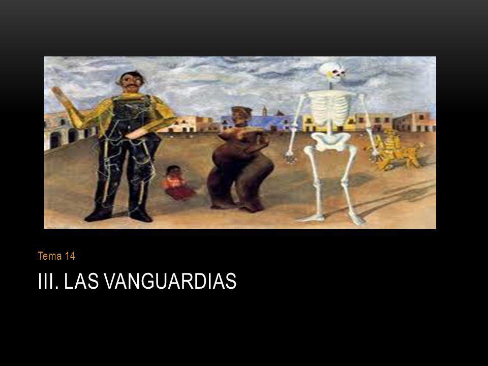 III. LAS VANGUARDIAS Tema 14