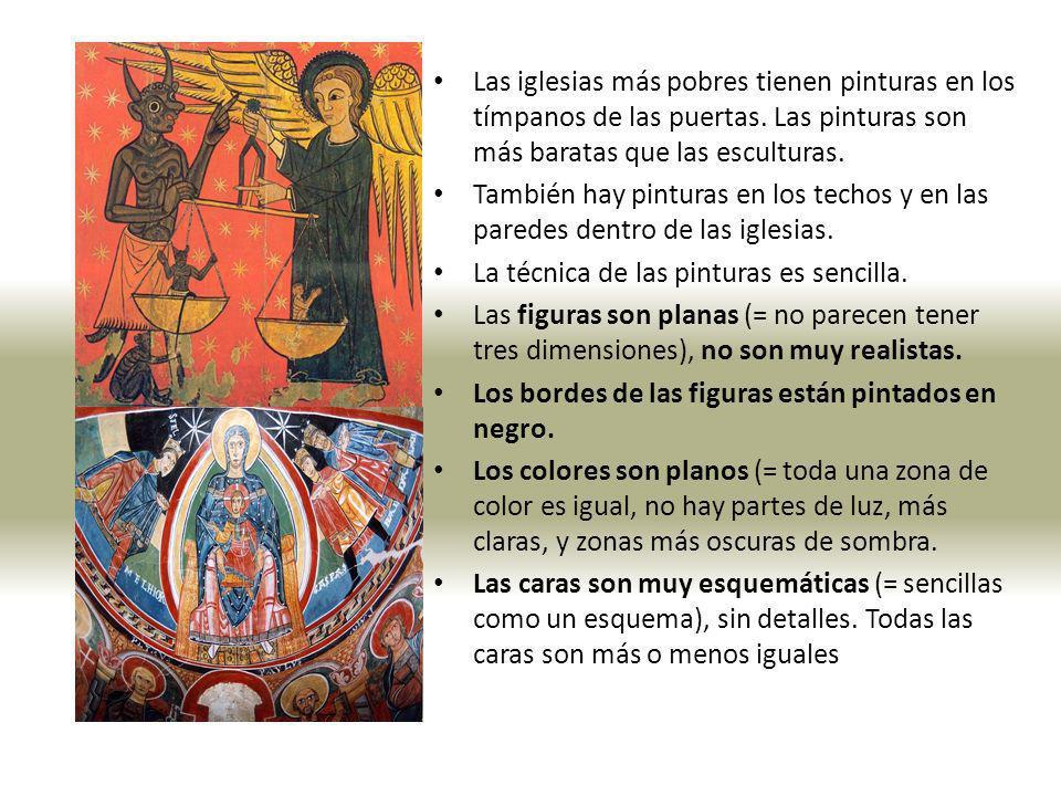 Las iglesias más pobres tienen pinturas en los tímpanos de las puertas. Las pinturas son más baratas que las esculturas. También hay pinturas en los t