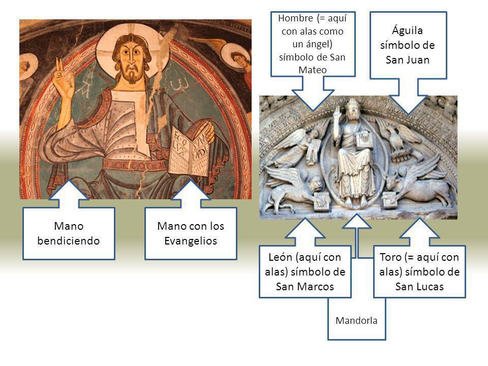 Mano bendiciendo Mano con los Evangelios Mandorla León (aquí con alas) símbolo de San Marcos Toro (= aquí con alas) símbolo de San Lucas Hombre (= aqu