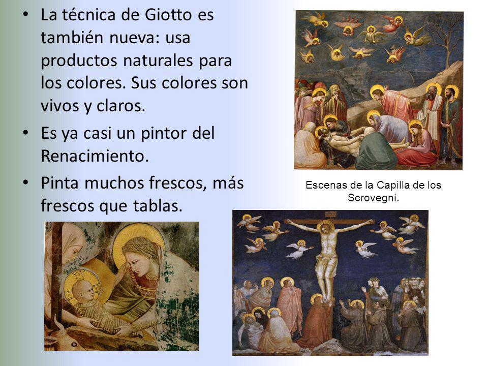 La técnica de Giotto es también nueva: usa productos naturales para los colores. Sus colores son vivos y claros. Es ya casi un pintor del Renacimiento