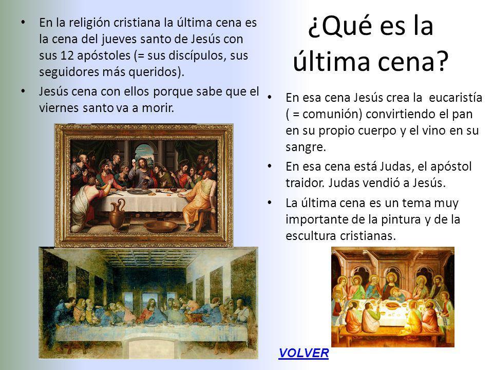¿Qué es la última cena? En la religión cristiana la última cena es la cena del jueves santo de Jesús con sus 12 apóstoles (= sus discípulos, sus segui