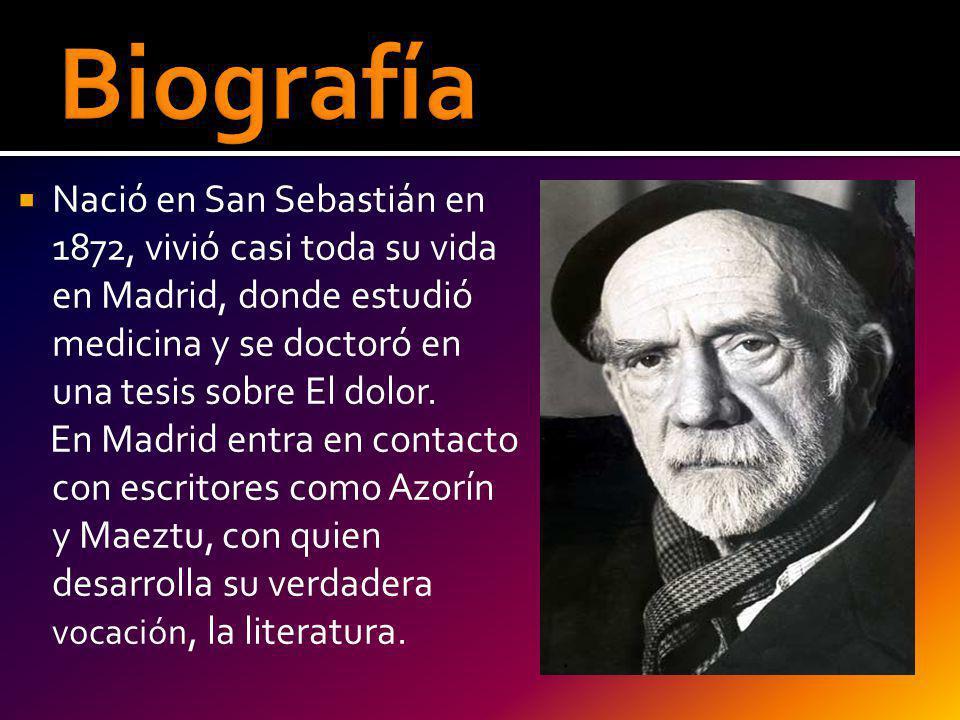 Nació en San Sebastián en 1872, vivió casi toda su vida en Madrid, donde estudió medicina y se doctoró en una tesis sobre El dolor. En Madrid entra en