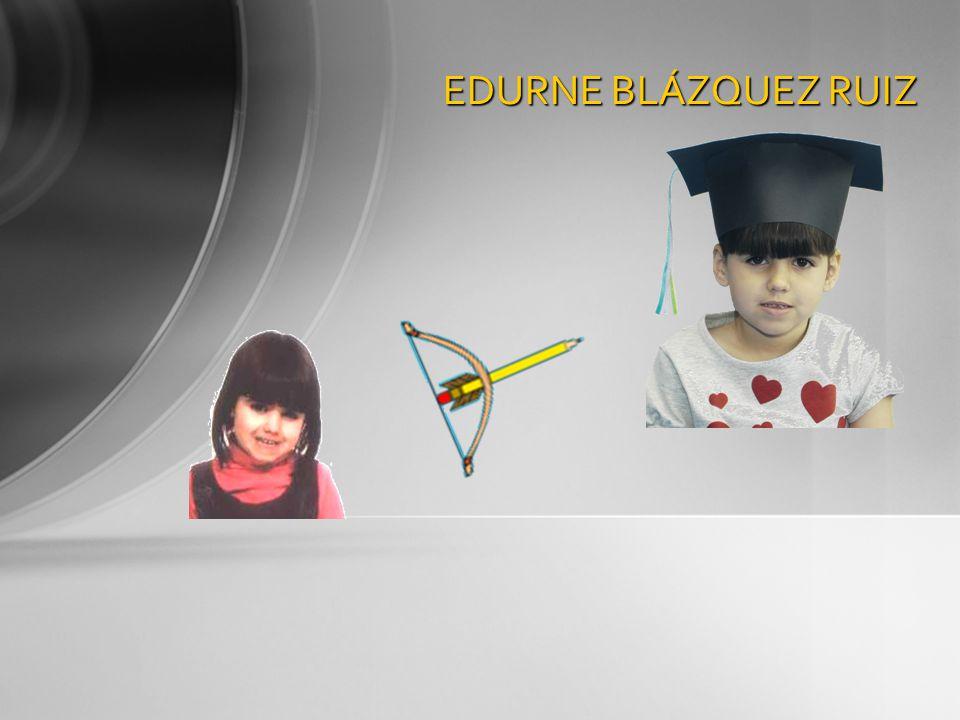 EDURNE BLÁZQUEZ RUIZ
