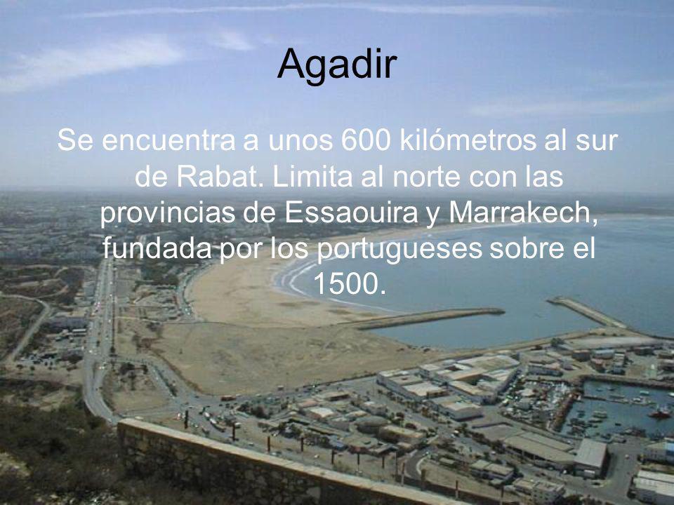 Agadir Se encuentra a unos 600 kilómetros al sur de Rabat. Limita al norte con las provincias de Essaouira y Marrakech, fundada por los portugueses so