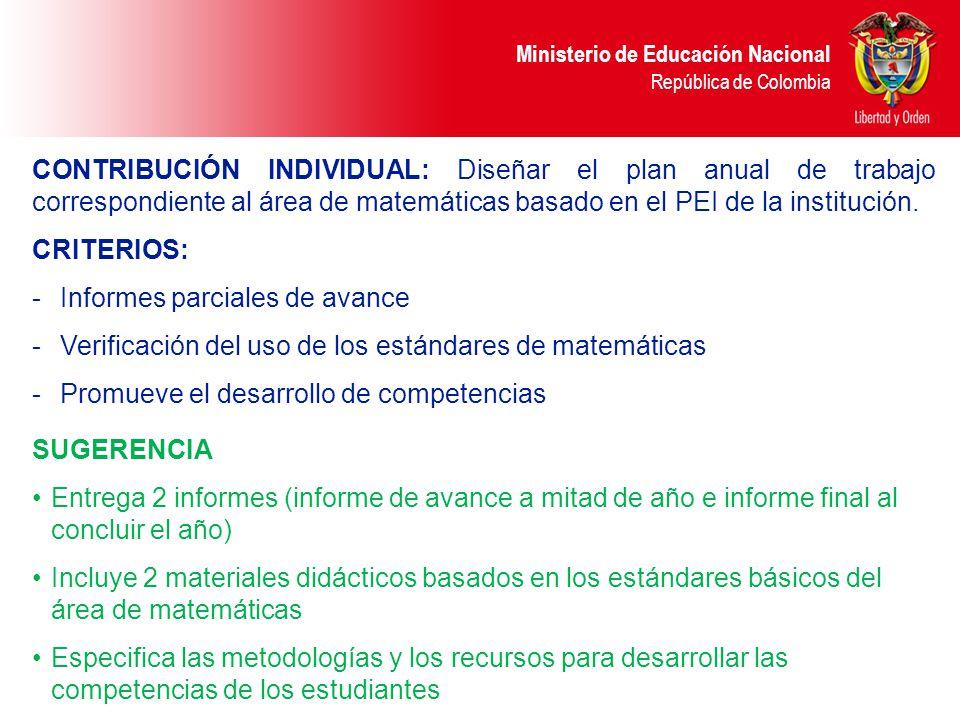 Ministerio de Educación Nacional República de Colombia CONTRIBUCIÓN INDIVIDUAL: Diseñar el plan anual de trabajo correspondiente al área de matemática