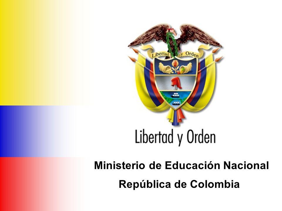 Ministerio de Educación Nacional República de Colombia Ministerio de Educación Nacional República de Colombia