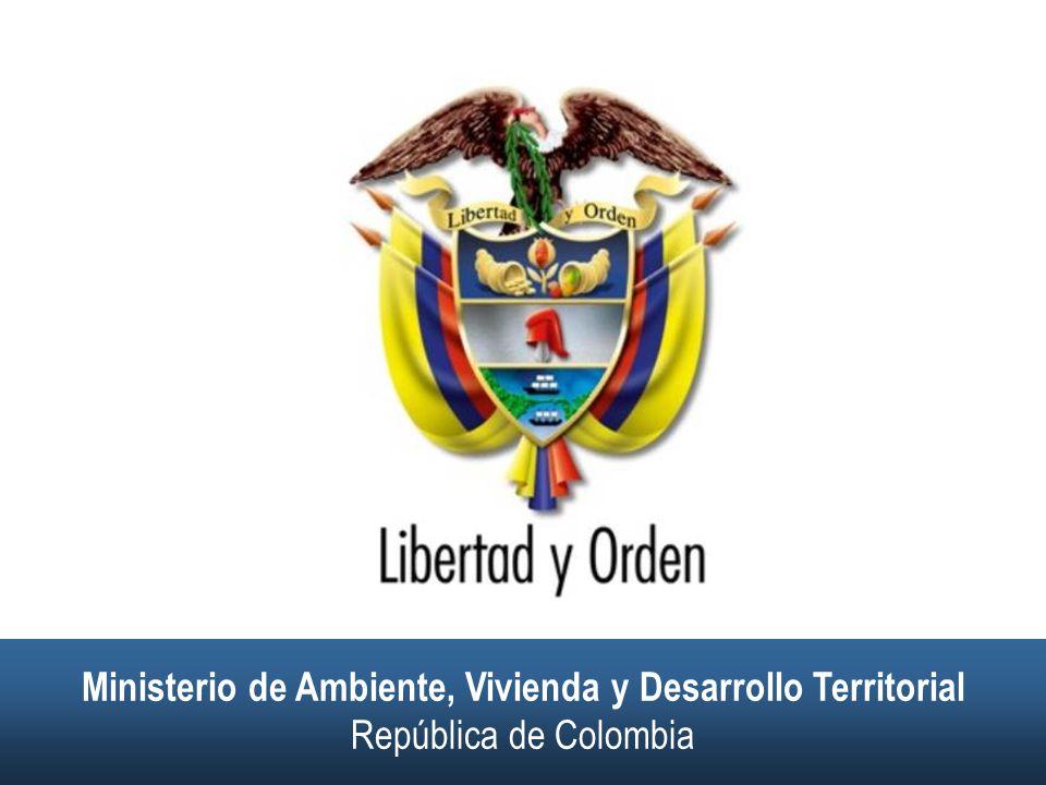 Ministerio de Ambiente, Vivienda y Desarrollo Territorial República de Colombia Ministerio de Ambiente, Vivienda y Desarrollo Territorial República de Colombia Evaluación Ambiental Estratégica (EAE) NOVIEMBRE DE 2006