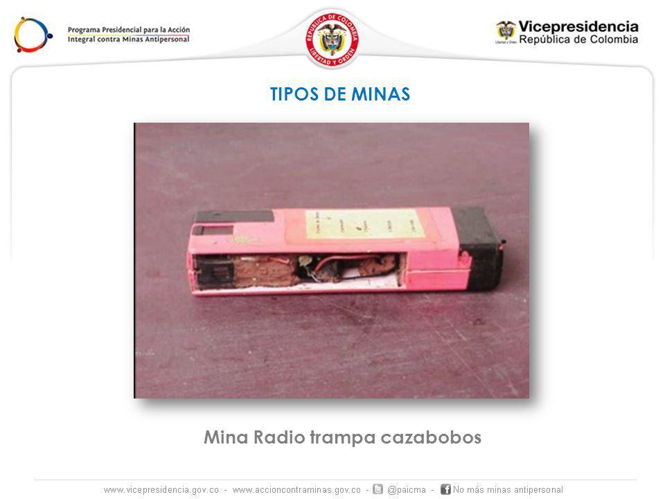 TIPOS DE MINAS Mina Radio trampa cazabobos