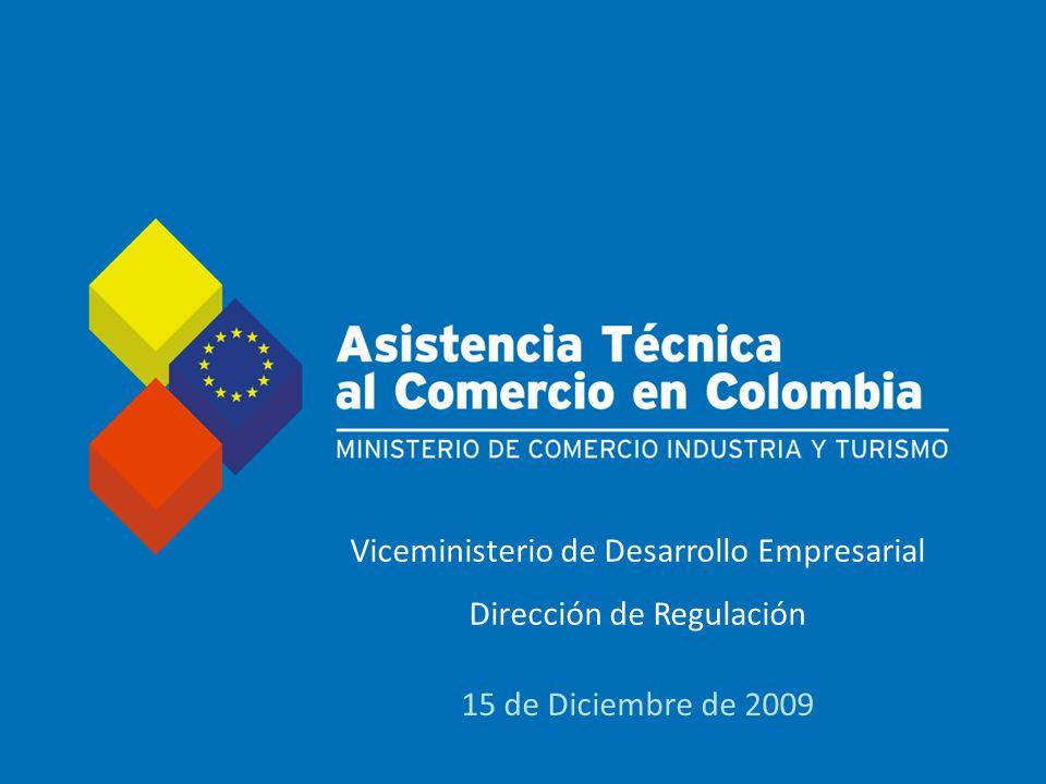 Título diapositiva Viceministerio de Desarrollo Empresarial Dirección de Regulación 15 de Diciembre de 2009