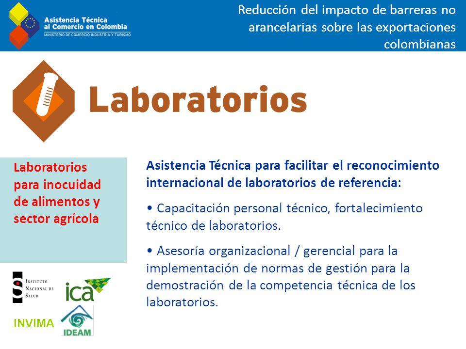 Asistencia Técnica para facilitar el reconocimiento internacional de laboratorios de referencia: Capacitación personal técnico, fortalecimiento técnic