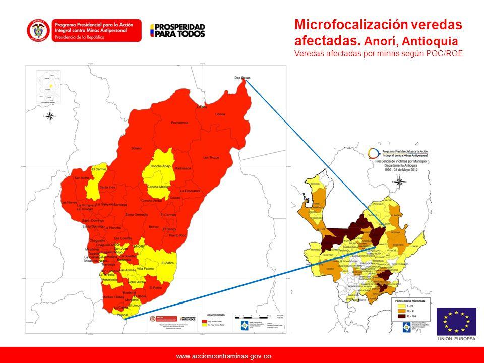 www.accioncontraminas.gov.co Microfocalización veredas afectadas. Anorí, Antioquia Veredas afectadas por minas según POC/ROE