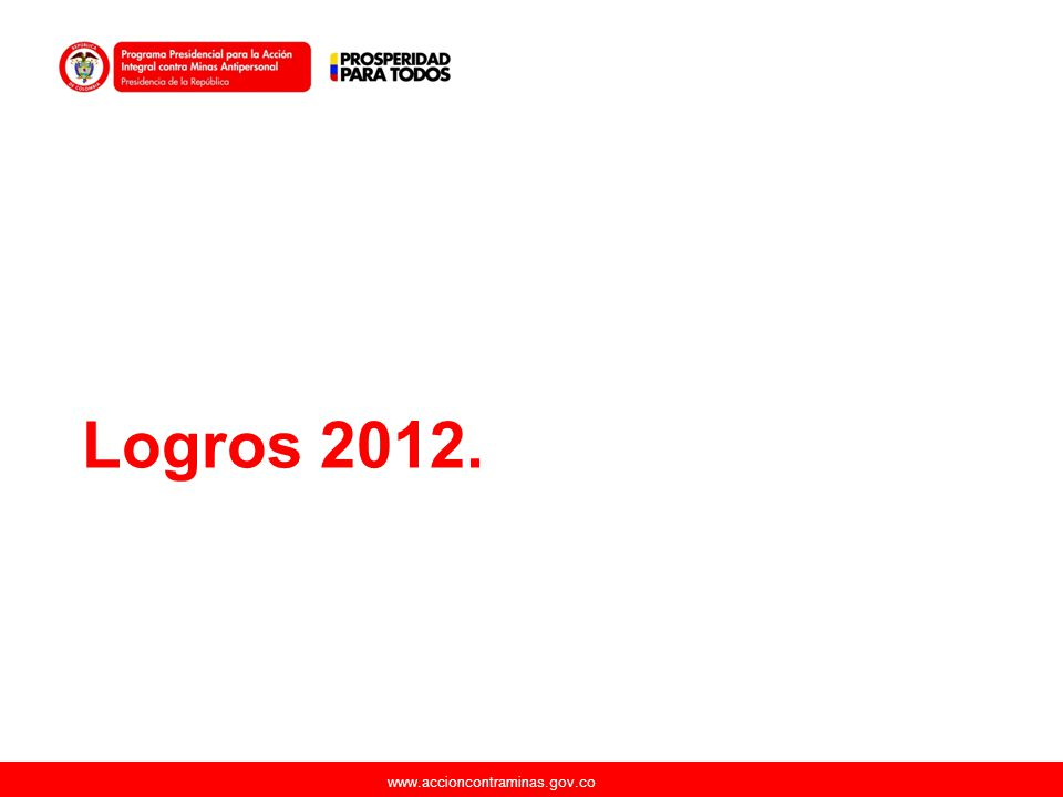 www.accioncontraminas.gov.co Logros 2012.