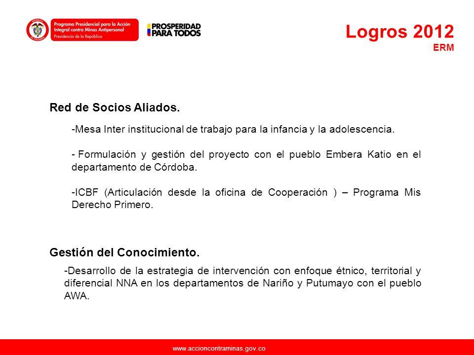www.accioncontraminas.gov.co Gestión del Conocimiento. -Desarrollo de la estrategia de intervención con enfoque étnico, territorial y diferencial NNA