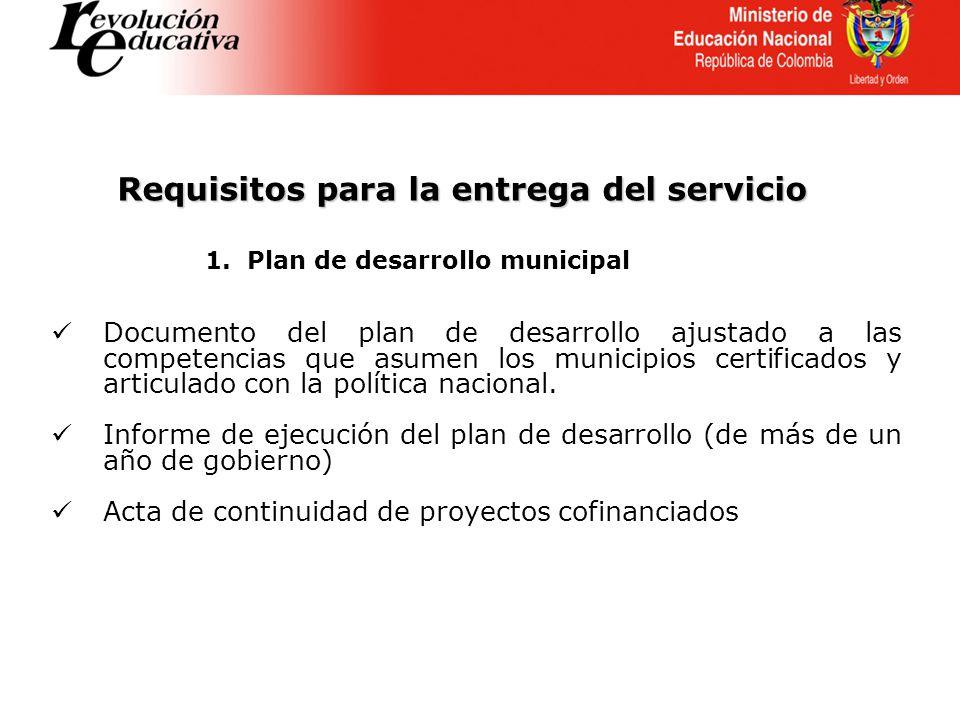 Documento del plan de desarrollo ajustado a las competencias que asumen los municipios certificados y articulado con la política nacional.