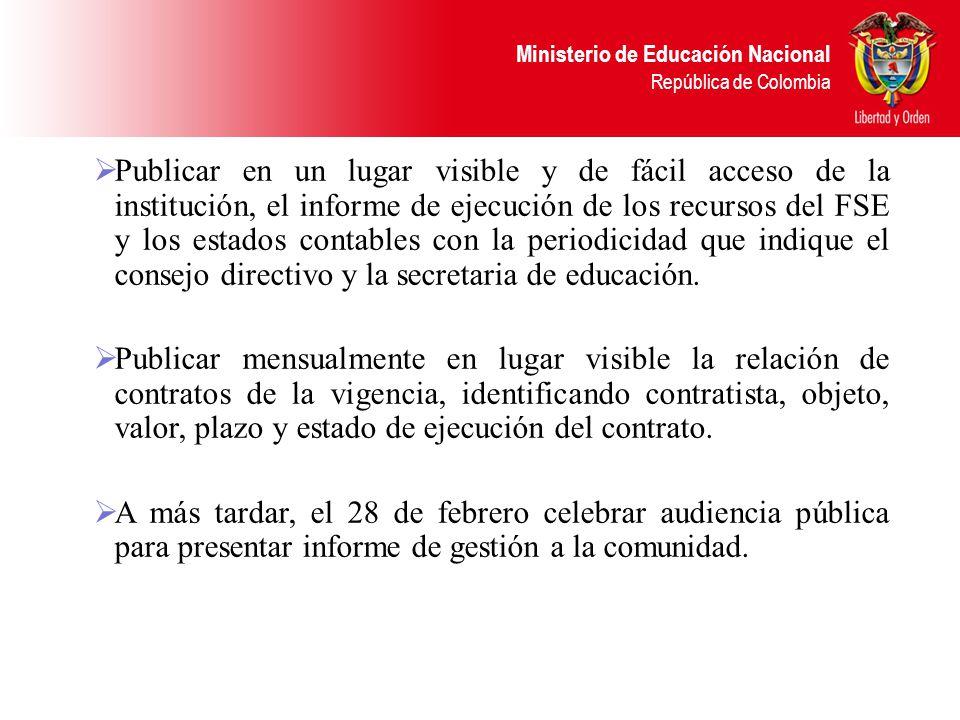 Ministerio de Educación Nacional República de Colombia PUBLICIDAD Con el fin de garantizar los principios de moralidad, imparcialidad, publicidad y tr