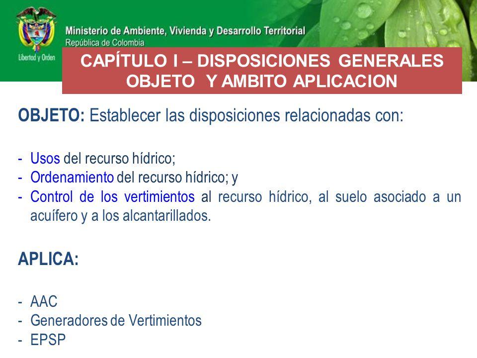 38 Definiciones relacionadas con la aplicación e interpretación del Decreto, entre otras: -Aguas: Continentales, costeras, marinas, meteóricas, oceánicas, servidas.